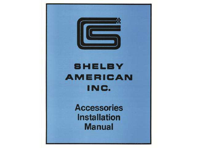 ACCESSORIES INSTALLATION MANUAL, SHELBY AMERICAN INC