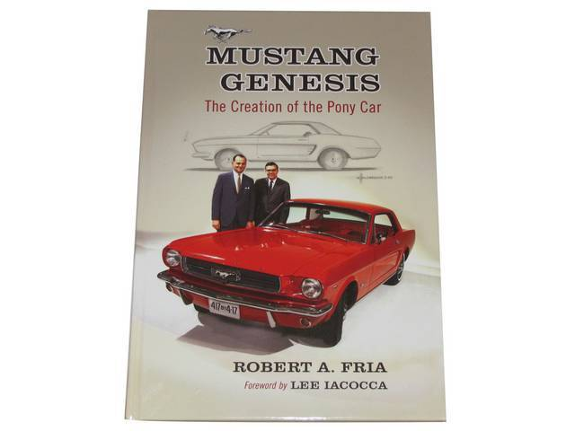 BOOK, MUSTANG GENESIS, BY BOB FRIA