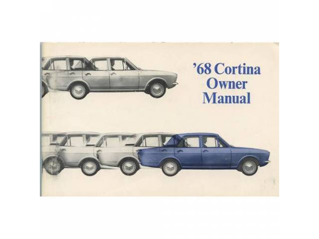 Original Ford Owners Manual 1968 Ford Cortina 84