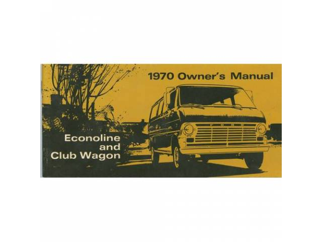 OWNERS MANUAL, Original Ford, 55 pages, nos
