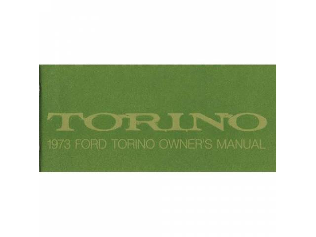Original Ford Owners Manual 1973 Ford Torino 84