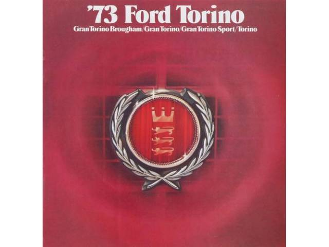 Original Ford Sales Brochure 1973 Ford Torino 14