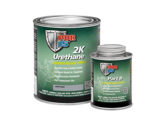 2K URETHANE, POR-15, Light Gray, gallon, a tough,