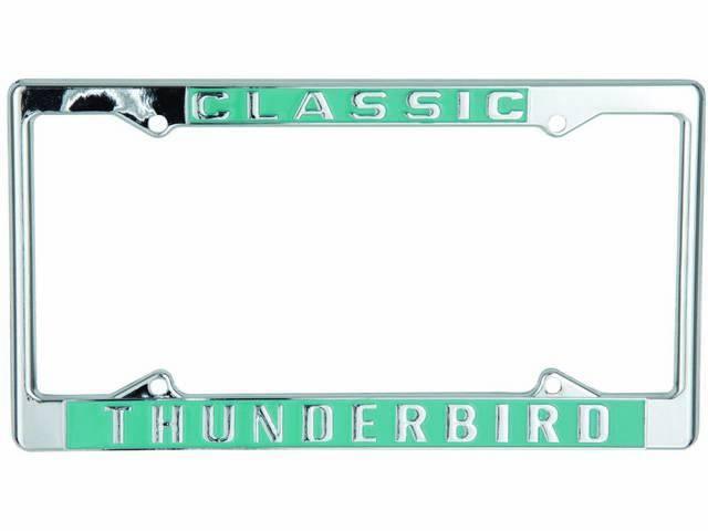 FRAMES, License Plate, *Classic Thunderbird*, pair, chrome with