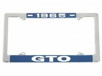 FRAME, License Plate, chrome frame w/ *1965* at the top and *GTO* at the bottom in white lettering on a blue background