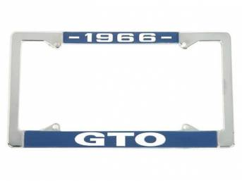 FRAME, License Plate, chrome frame w/ *1966* at the top and *GTO* at the bottom in white lettering on a blue background