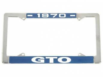 FRAME, License Plate, chrome frame w/ *1970* at the top and *GTO* at the bottom in white lettering on a blue background