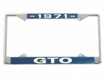 FRAME, License Plate, chrome frame w/ *1971* at the top and *GTO* at the bottom in white lettering on a blue background