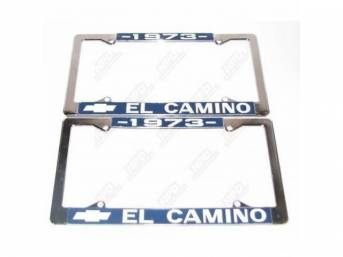 FRAME, License Plate, chrome frame w/ *1973* at the top and a Chevrolet Bowtie logo and *El Camino* at the bottom in white lettering on a blue background