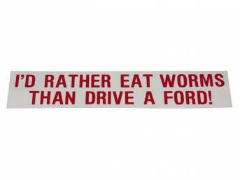 BUMPER STICKER, GM Enthusiast, *I WOULD RATHER EAT