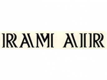 DECAL, Hood Scoop, *RAM AIR*, black, repro