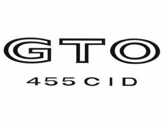 DECAL, Fender / Quarter Panel, *GTO 455 CID*, black, repro  ** Replaces original GM p/n 479917 **
