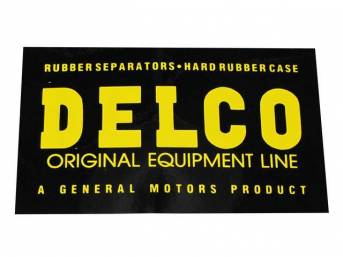 DECAL, Battery, Black W/ Yellow Lettering, *Delco Original