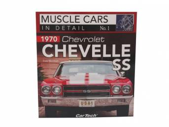 Book, Chevrolet Chevelle SS In Detail Number 1, By Dale McIntosh, Paperback, 8 1/4 inch x 9 inch, 96 pages, Get in depth study of the 1970 Chevelle SS 454 w/ a look at design, concepts, marketing, promotion and present day value, 107 color photos