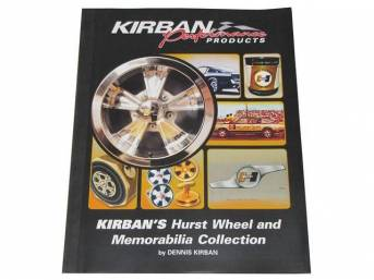 BOOK, KIRBANS HURST WHEEL AND MEMORABILIA COLLECTION, SOFTBOUND, 8 1/2 INCH X 11 INCH, 93 PAGES