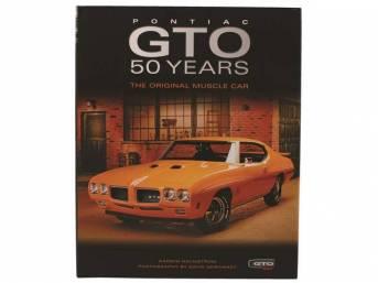 BOOK PONTIAC GTO 50 YEARS THE ORGINAL MUSCLE