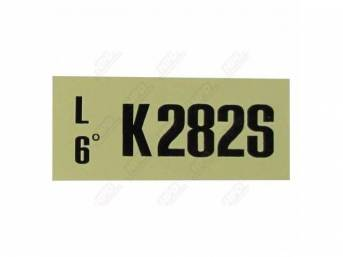 DECAL, ENGINE COMPARTMENT, ENGINE CODE, *K282S*