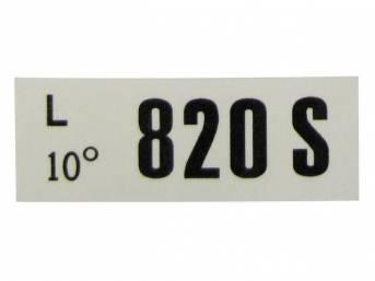 DECAL, ENGINE, ENGINE ID CODE, 820S