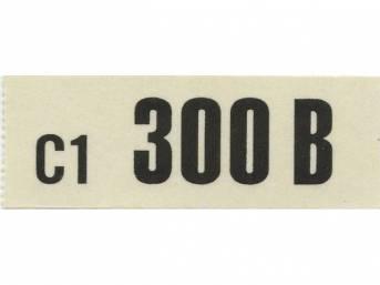 DECAL, ENGINE, ENGINE ID CODE, 300B, 16, C1