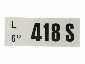 DECAL, ENGINE, ENGINE ID CODE, 418S