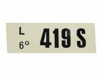 DECAL, ENGINE, ENGINE ID CODE, 419S