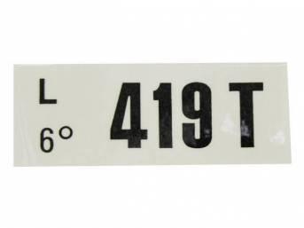 DECAL, ENGINE, ENGINE ID CODE, 419T
