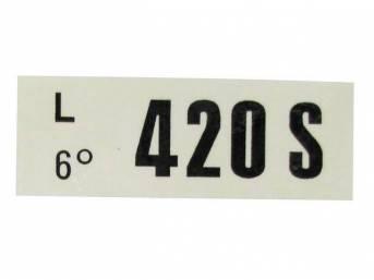 DECAL, ENGINE, ENGINE ID CODE, 420S