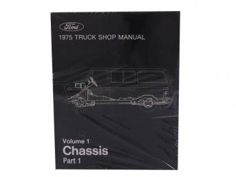 SHOP MANUAL, 1975 FORD TRUCK