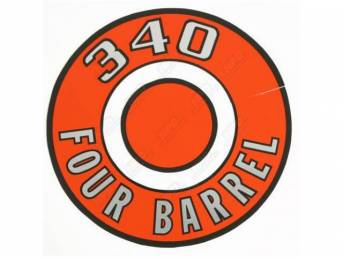 Decal, 340 Four Barrel, Orange, Air Cleaner Correct