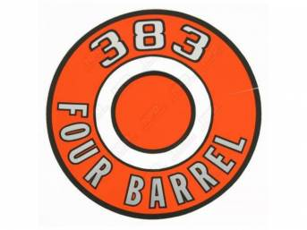 Decal, 383 Four Barrel, Orange, Air Cleaner Correct
