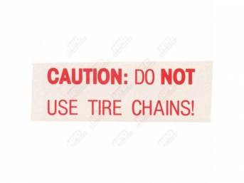 Decal, Snow Chain Caution, For Space Saver Spare, Correct Material And Screen Printed As Original, Officially Licensed Product By Chrysler Llc