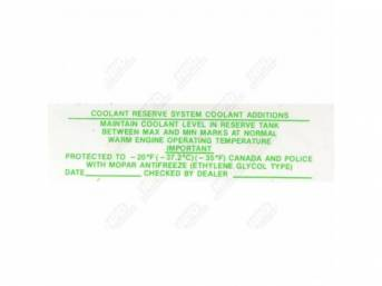 Decal, Coolant Reserve System Additive, Correct Material And Screen Printed As Original, Officially Licensed Product By Chrysler Llc