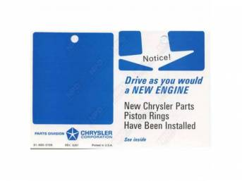 Tag, Engine Break In, Attaches To Visor, Correct Material And Screen Printed As Original, Officially Licensed Product By Chrysler Llc