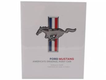 BOOK, FORD MUSTANG, AMERICAS ORIGINAL PONY CAR