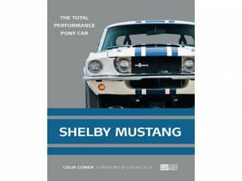 BOOK, SHELBY MUSTANG: THE TOTAL PERFORMANCE CAR