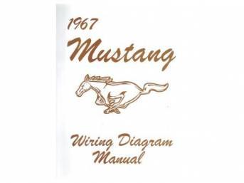 WIRING MANUAL, REPRINT OF ORIGINAL, 1967 MUSTANG