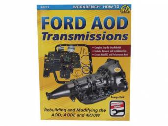 Book, Ford Aod Transmissions Rebuilding And Modifying The Aod, Aode And 4r70w, By George Reid, Paperback, 144 Pages