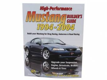 High Performance Mustang Builders Guide: 1994-2004