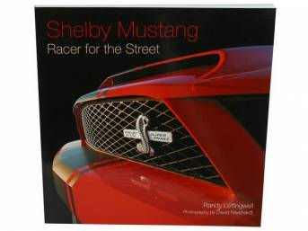 Book, Shelby Mustang Racer For The Street, By