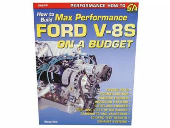 Book, How To Build Max Performance Ford V8 On A Budget, By George Reid, 128 Pages