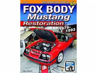 1979-1993 FOXBODY MUSTANG RESTORATION BOOK