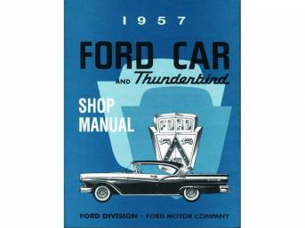 SHOP MANUAL, 57 FORD AND T-BIRD