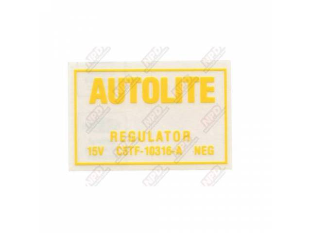 DECAL Engine Compartment voltage regulator Autolite C5TF-A