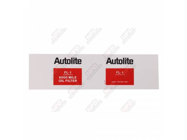 DECAL, Engine Compartment, Oil Filter, Autolite FL-1