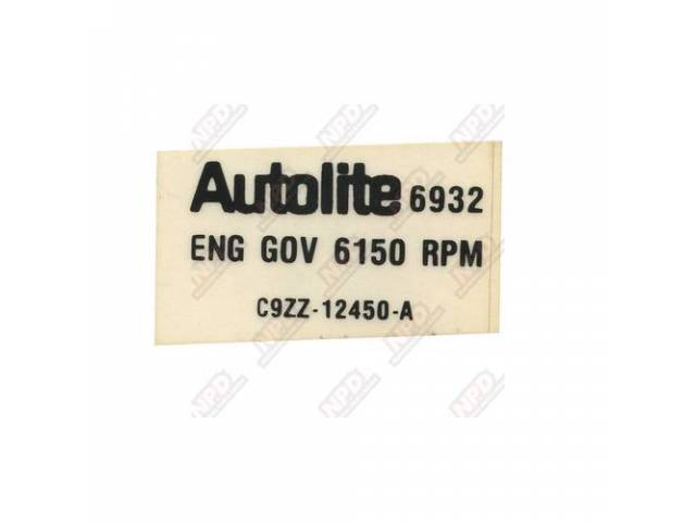 DECAL Engine Compartment Rev Limiter C9ZZ-A
